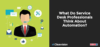 what is service desk what do service desk professionals really think about automation