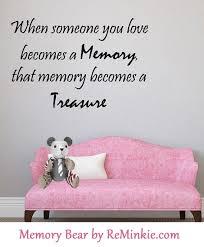 memorial quotes archives reminkie memory bears custom keepsakes