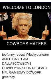 Dallas Cowboy Hater Memes - welcome to london cowboys haters toofunny repost americasteam