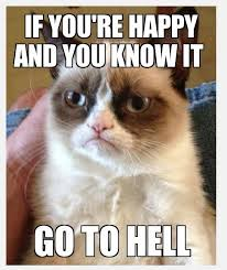Grumpy Cat Meme Happy - if you re happy cat meme cat planet cat planet