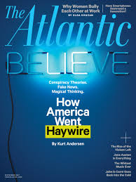 how america went haywire the atlantic