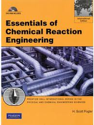 essentials of chemical reaction engineering h scott fogler