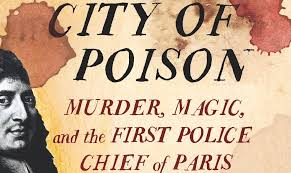 city of light city of poison murder magic and the first police