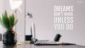 quotes images work 115 best motivational wallpaper examples with inspiring quotes