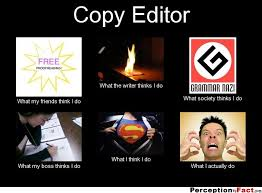 Picture Editor Meme - on being an editor the book of writing