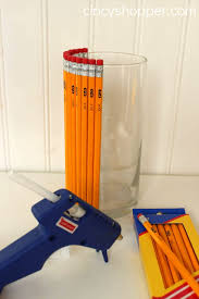 Pencil Vase Diy Teacher Gift Pencil Vase Cincyshopper