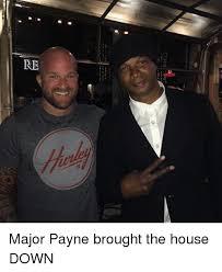 Major Payne Meme - re major payne brought the house down meme on astrologymemes com