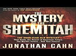 mystery of the shemitah the mystery of the shemitah the 3000 year mystery that holds