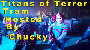 titans of terror tram hosted by chucky halloween horror nights
