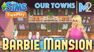 sims freeplay barbie mansion original house design youtube