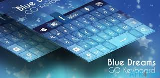 go keyboard theme apk go keyboard blue dreams theme apk 3 7 go keyboard blue