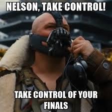 Bane Meme Generator - nelson take control take control of your finals stadium bane