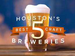 the experts have spoken houston u0027s 5 best breweries houstonia