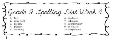 alberta grade 9 spelling list week 1 10 u2013 ms matthews u0027 littlest