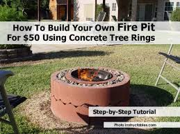 How To Build Your Own Firepit How To Build Your Own Pit For 50 Using Concrete Tree Rings