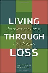 amazon com the life changing amazon com living through loss interventions across the life