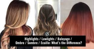 why do my lowlights fade hairstylegalleries com vs lowlights vs babylights and balayage vs ombre vs sombre do you