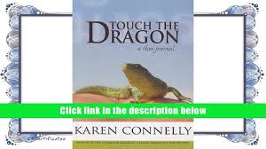 read book touch the dragon a thai journal karen connelly for