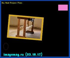 Diy Wood Projects Plans by Fun Wood Projects Home 135934 The Best Image Search 10331603