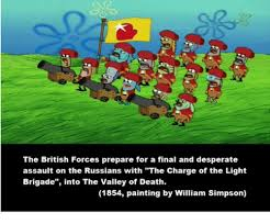 The Blind Side Charge Of The Light Brigade 25 Best Memes About Charge Of The Light Brigade Charge Of
