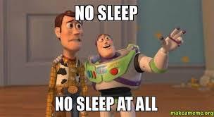 Team No Sleep Meme - no sleep jpg