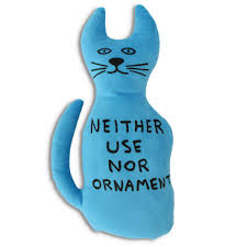 david shrigley neither use nor ornament blue cat soft