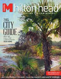 hilton head monthly september 2015 by hilton head monthly issuu