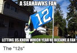 Seahawks Fan Meme - a seahawks fan onfl memes letting us know which year he became afan