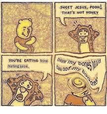 Sweet Jesus Meme - sweet jesus poor that s not honey you re eating bone ommym hurting