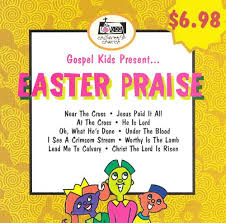 religious easter songs for children gospel kids present easter praise gospel kids songs reviews