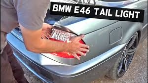 2004 bmw 330i tail lights bmw e46 tail light replacement removal 316i 318i 320i 323i 325i 328i