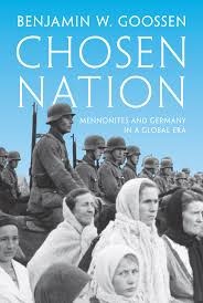 praise for chosen nation mennonites and germany in a global era