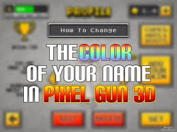 how to change the color of your name in pixel gun 3d youtube