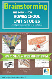 Home Design Story Questions Homeschooling Unit Studies Design Your Homeschool Unit Studies