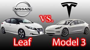 nissan leaf new model nissan leaf vs tesla model 3 what do you want youtube