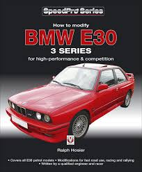 bmw e30 3 series how to modify for high performance and