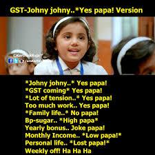 Meme Poem - karthick raja memes meme 46 gst johny johny yes papa poem version