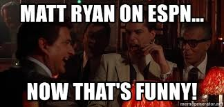 Meme Generator Goodfellas - matt ryan on espn now that s funny goodfellas laugh meme