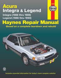 acura integra 86 89 u0026 legend 86 90 haynes repair manual