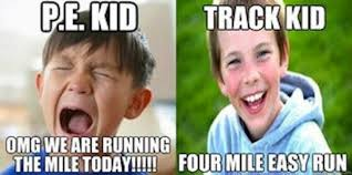Running Kid Meme - 17 memes that will make any track athlete laugh gym classes gym