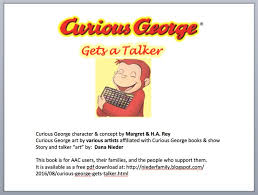 uncommon sense curious george talker assistive tech