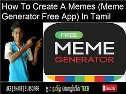 Meme Creator App Com - how to create a memes meme generator free app in tamil youtube