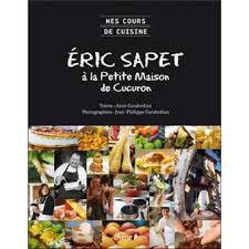 livre cours de cuisine mes cours de cuisine eric sapet à la maison de cucuron