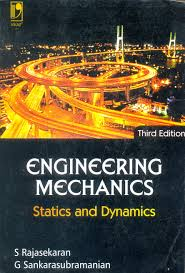 engineering mechanics statics and dynamics by g sankarasubramanian