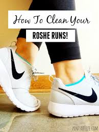 how to clean how to clean roshe runs pints of life
