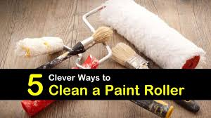 what of roller should i use to paint cabinets 5 clever ways to clean a paint roller