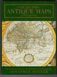 Iup Map Collecting Antique Maps An Introduction To The History Of