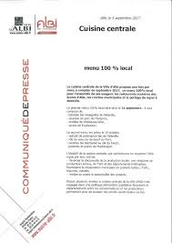 cuisine centrale albi communiqué de presse cuisine centrale menu 100 local albi