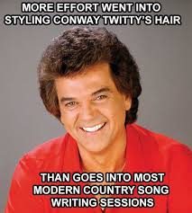 Country Music Memes - modern country music imgur