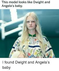 Meme Model - this model looks like dwight and angela s baby the office meme